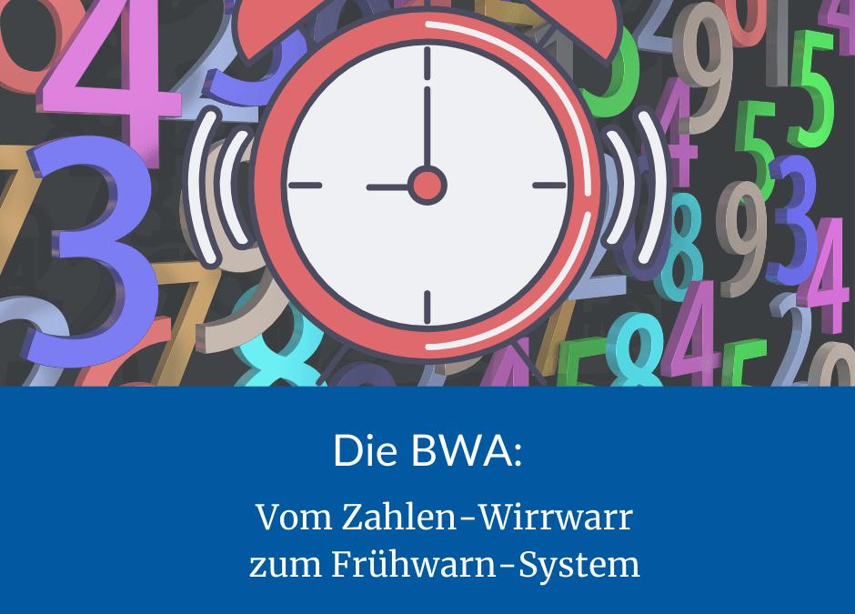 BWA lesen und verstehen: Vom Zahlen-Wirrwarr zum Frühwarn-System