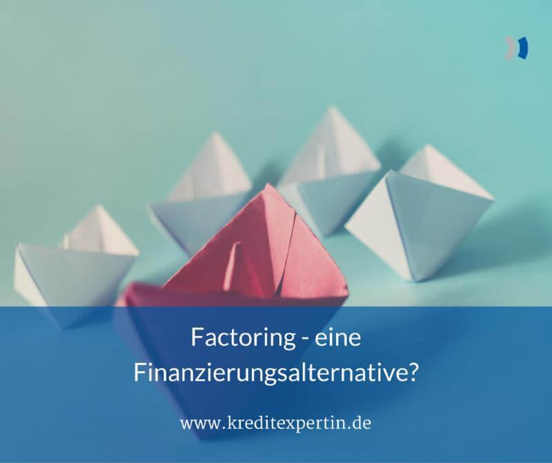 Factoring – eine Finanzierungsalternative für den Mittelstand?
