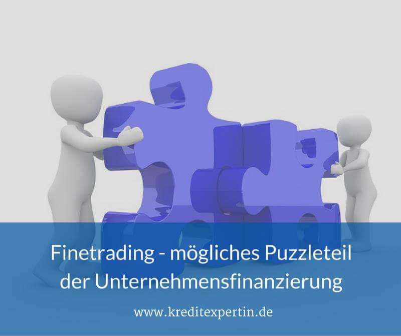 Finetrading – mögliches Puzzleteil einer strukturierten Unternehmensfinanzierung