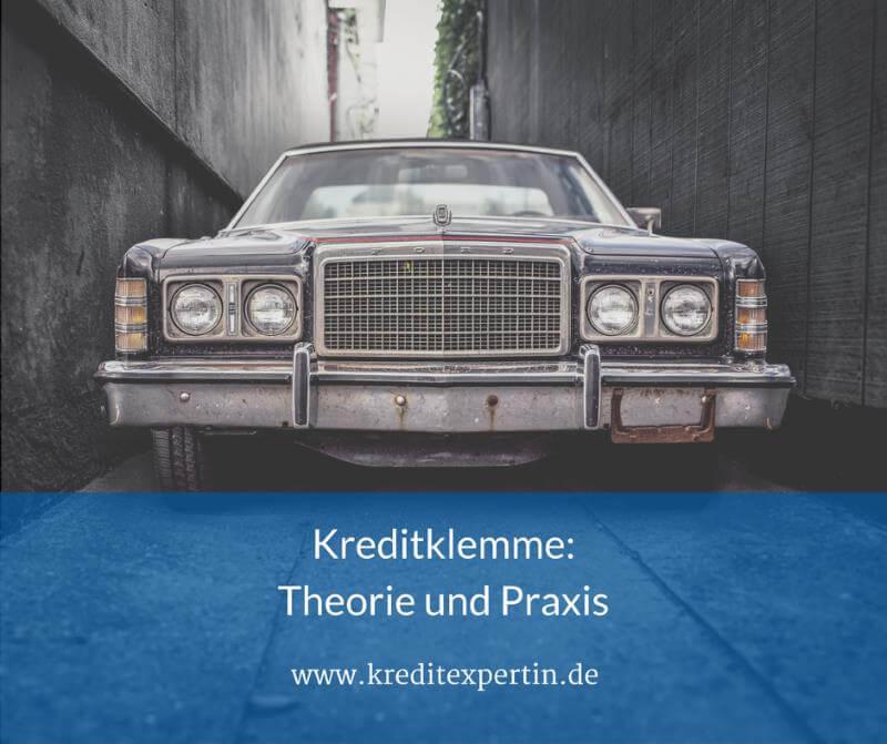 Kreditklemme? – Theorie und Praxis