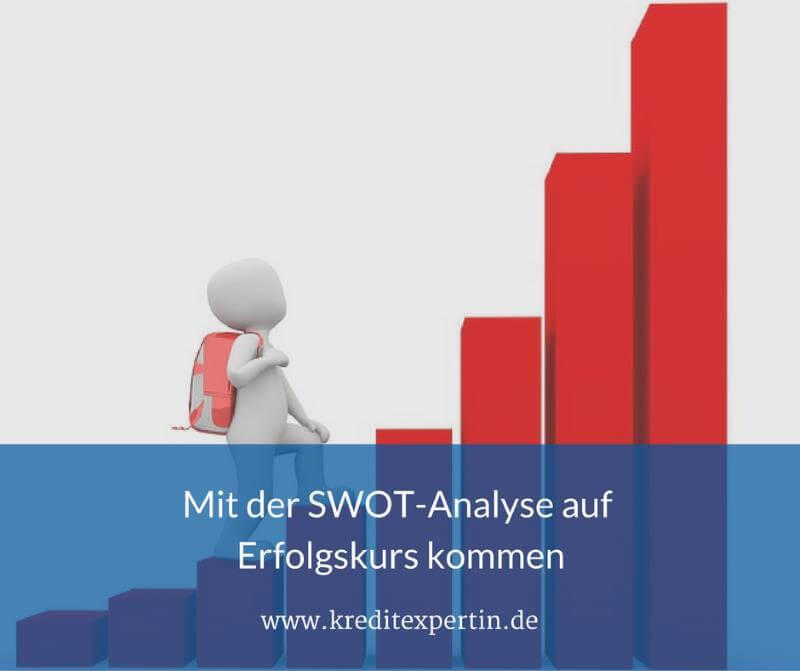 Die SWOT-Analyse – so einfach wie effektiv!