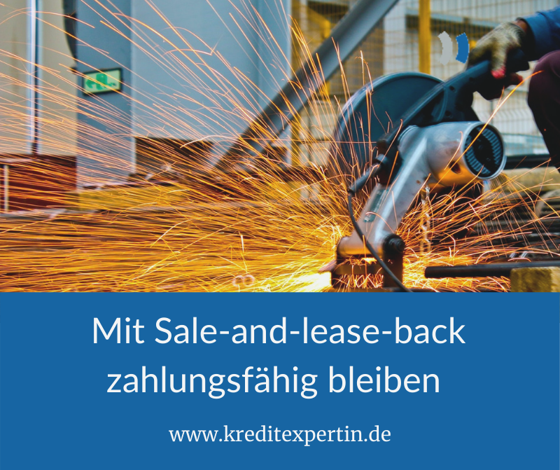 Mit Sale-and-Lease-back zahlungsfähig bleiben