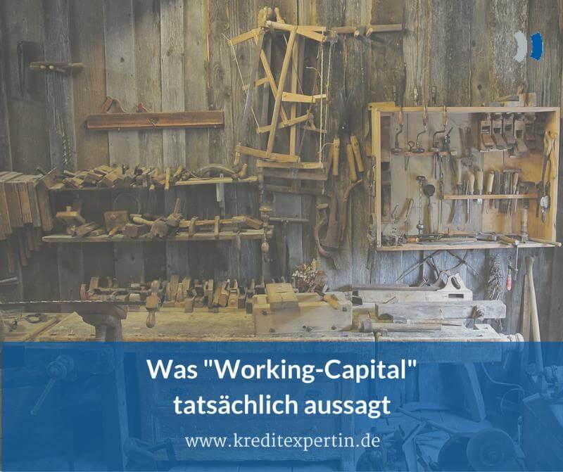 Working-Capital: Drei Gründe, warum ich diese Kennzahl gar nicht mag und was Ihnen tatsächlich nützt